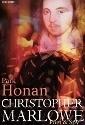 Christopher Marlowe: Poet & Spy by Prof. Park Honan.
